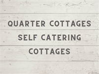 Quarter Cottages self catering cottages