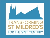 Transforming St Mildred's Church
