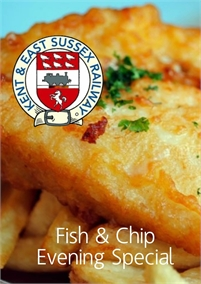 Fish & Chip Suppers   Kent & East Sussex Railway