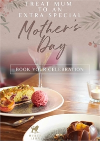 Mothers Day at the White Lion Hotel