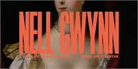 Changeling Theatre presents Nell Gwynn