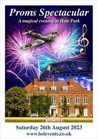 Proms Spectacular Concert   Hole Park
