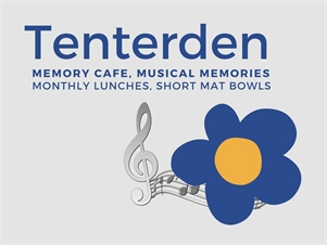 Tenterden Dementia Friendly Community Tenterden Dementia Friendly Community