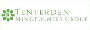 Tenterden Mindfulness Group Tenterden Mindfulness Group