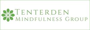 Tenterden Mindfulness Group Tenterden Mindfulness Group