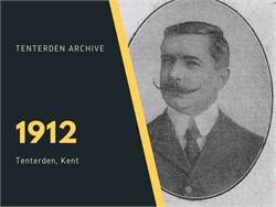 Tenterden Archive - Year 1912