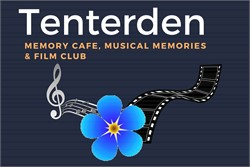 Tenterden Memory Café, Musical Memories & Film Club