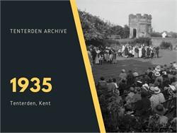 Tenterden Archive - Year 1935