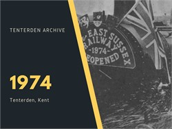 Tenterden Archive - Year 1974
