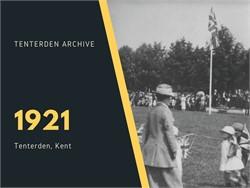 Tenterden Archive - Year 1921