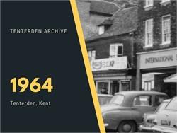 Tenterden Archive - Year 1964