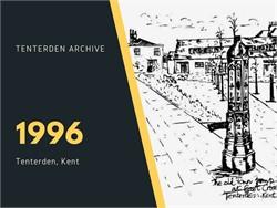 Tenterden Archive - Year 1996