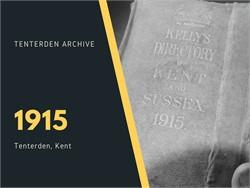 Tenterden Archive - Year 1915