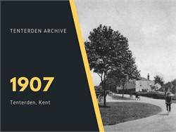 Tenterden Archive Year - 1907