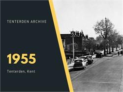 Tenterden Archive - Year 1955