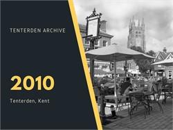 Tenterden Archive - Year 2010