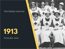 Tenterden Archive - Year 1913