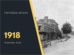 Tenterden Archive - Year 1918