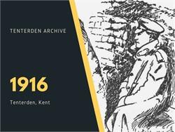 Tenterden Archive - Year 1916