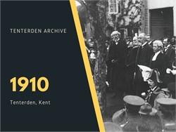 Tenterden Archive - Year 1910