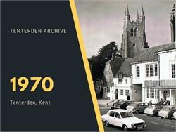 Tenterden Archive Year - 1970