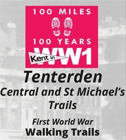Tenterden First World War Walking Trail 2017