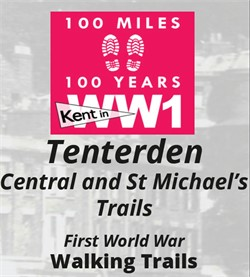 Tenterden First World War Walking Trail 2017