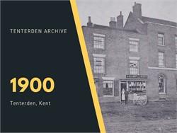 Tenterden Archive - Year 1900