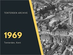 Tenterden Archive - Year 1969