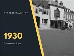 Tenterden Archive - Year 1930