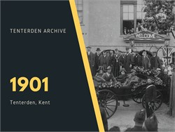 Tenterden Archive - Year 1901