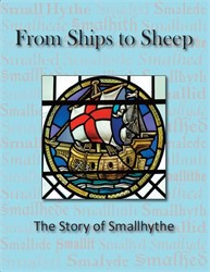 From Ships to Sheep, a book about Smallhythe